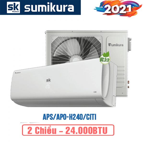 Điều hòa Sumikura 2 chiều 24000btu APS/APO-H240/Citi - 2021