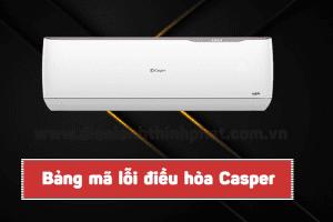Lỗi EC – E9 trên máy điều hòa Casper và cách khắc phục hiệu quả