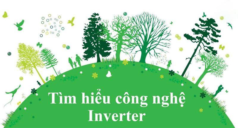 Tìm hiểu về công nghệ InverterTìm hiểu về công nghệ Inverter