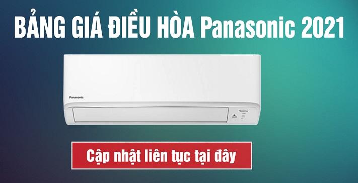 Bảng báo giá điều hòa Panasonic mới nhất tháng 06.2021