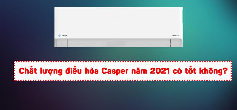 chat-luong-dieu-hoa-casper-2021-co-tot-khong