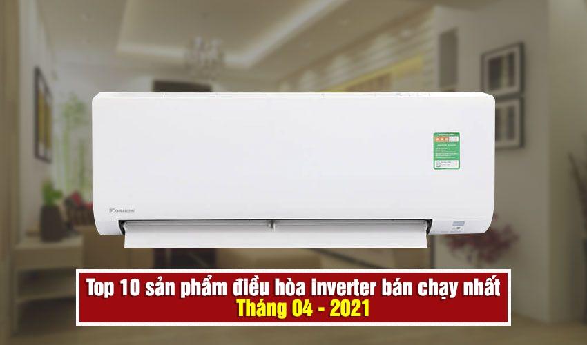 top-10-dieu-hoa-ban-chay-nam-2021