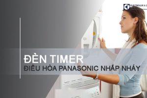 Điều hòa Panasonic nhấp nháy đèn Timer – nguyên nhân và cách khắc phục