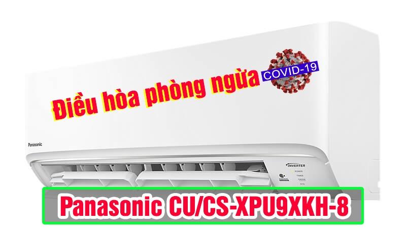 dieu-hoa-may-lanh-panasonic-CU-CS-XPU9XKH-8-chong-covid