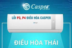 Điều hòa Casper báo lỗi P3,P4 – Nguyên nhân và cách khắc phục