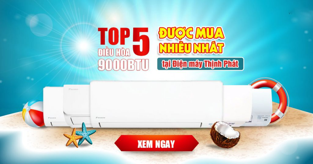 top-5-dieu-hoa-ban-chay-nhat-tai-thinh-phat-2021