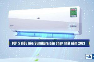 Top 5 máy điều hòa Sumikura giá rẻ bán chạy nhất hiện nay