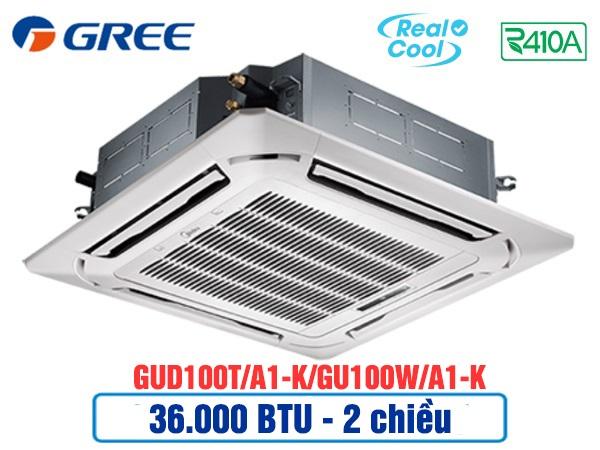 Điều hòa âm trần Gree GUD100T/A1-K/GU100W/A1-K 2 chiều thường