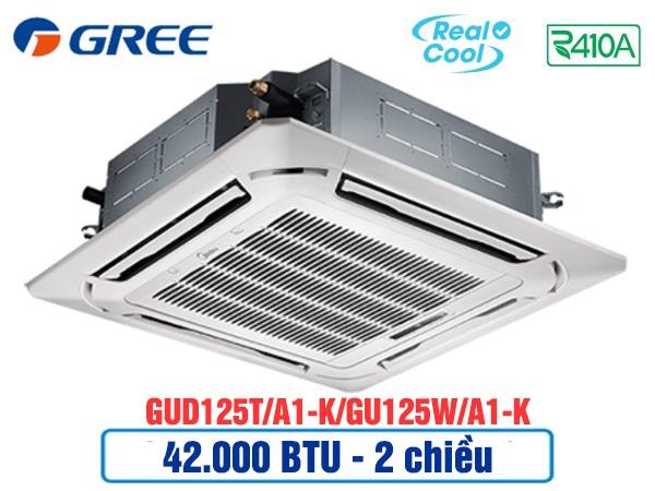 Điều hòa âm trần Gree GUD125T/A1-K/GU125W/A1-K 2 chiều thường