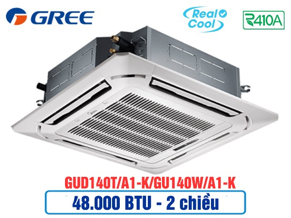Điều hòa âm trần Gree GUD140T/A1-K/GU140W/A1-K 2 chiều thường
