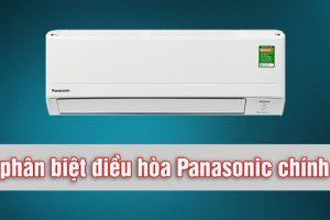 Hướng dẫn cách phân biệt điều hòa Panasonic chính hãng