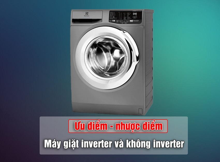 ưu-nhược-điểm-máy-giặt-inverter-và-không-có-inverter