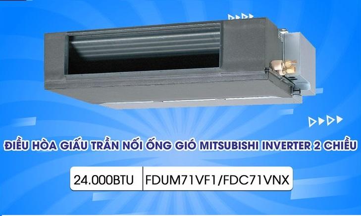 điều hòa nối ống gió Mitsubishi Heavy FDUM71VF1/FDC71VNX