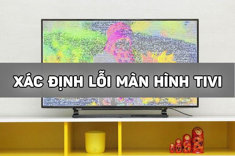 Cánh khắc phục lỗi màn hình tivi Samsung thường gặp
