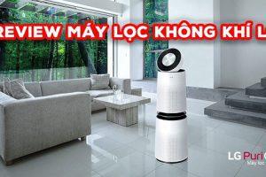 [Review] Đánh giá máy lọc không khí LG tại thị trường Việt Nam