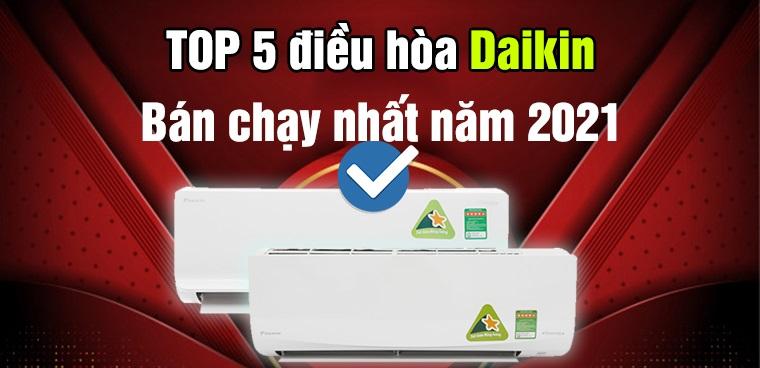 top-5-dieu-hoa-daikin-2-chieu-ban-chay