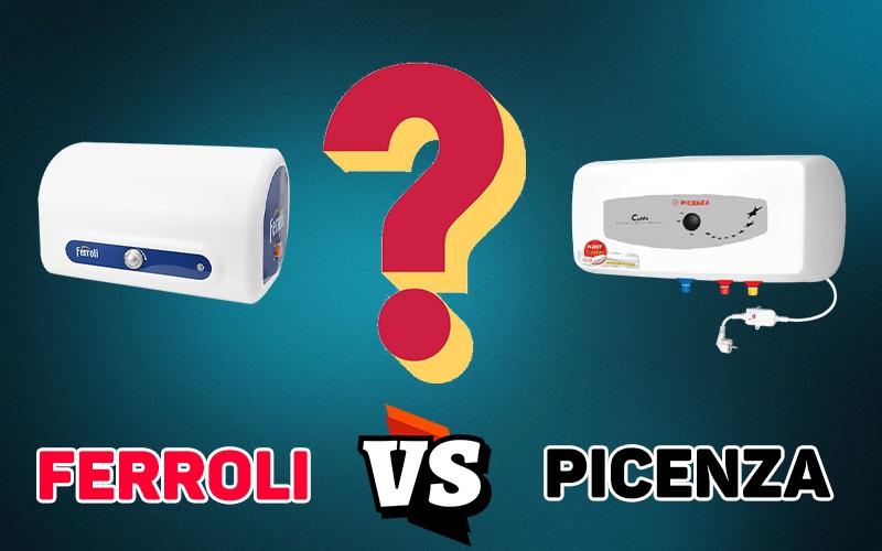 [Đánh giá] Nên mua bình nóng lạnh Ferroli hay Picenza