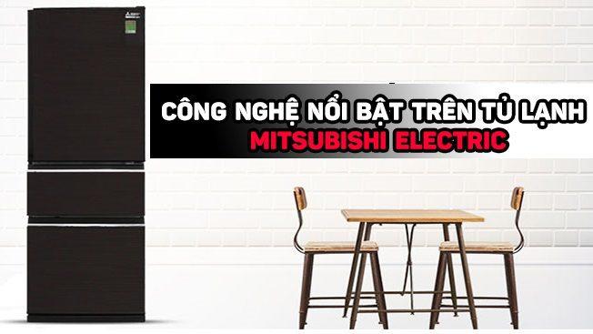 cac-cong-nghe-noi-bat-tren-tu-lanh-mitsubishi