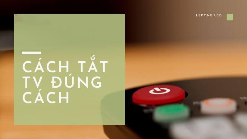 cach-tat-tv-dung-cach