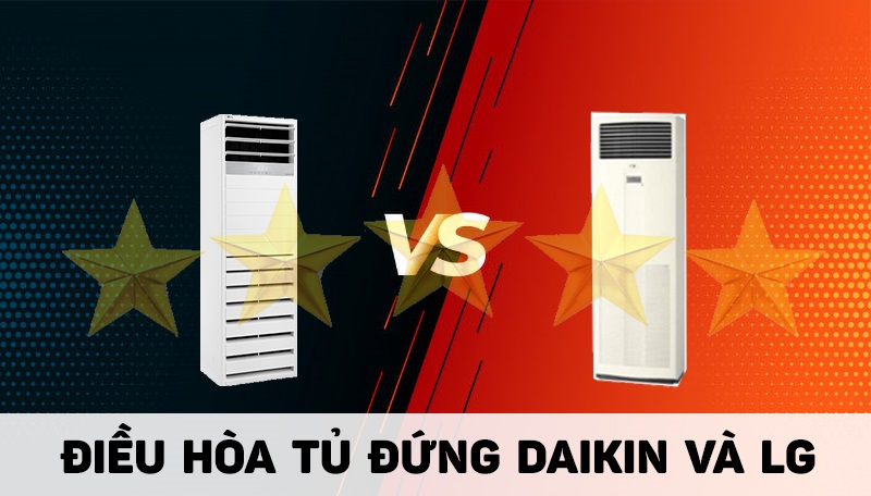 [Đánh giá] Ưu nhược điểm điều hòa tủ đứng Daikin và LG