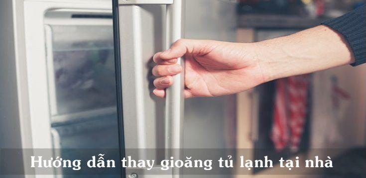 huong-dan-cach-tu-thay-gioang-tu-lanh-tai-nha-4