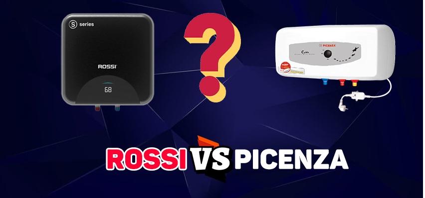 Nên mua bình nóng lạnh Rossi hay Picenza ở phân khúc giá rẻ