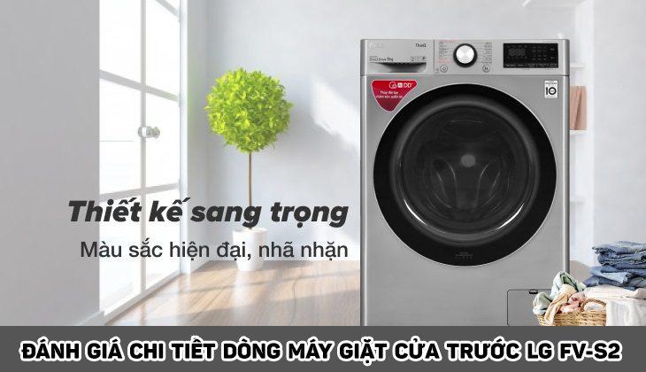 [ Đánh giá ] Chi tiết máy giặt LG lồng ngang FV-S2