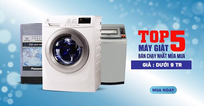Top 5 thương hiệu máy giặt có giá dưới 9tr đồng năm 2021