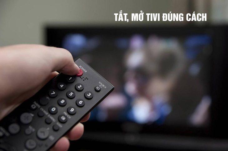 Tắt, mở tivi đúng cách