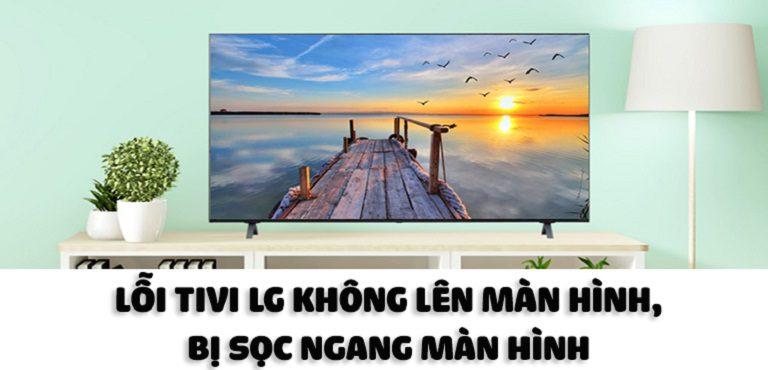 Tivi LG không lên hình 2
