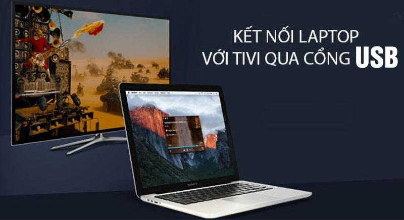 kết nối laptop với tivi Kết nối Thông qua cổng usb