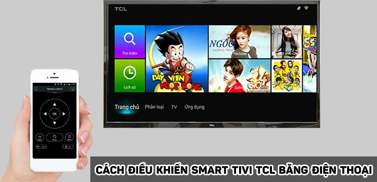 Cách điều khiển Smart tivi TCL bằng điện thoại