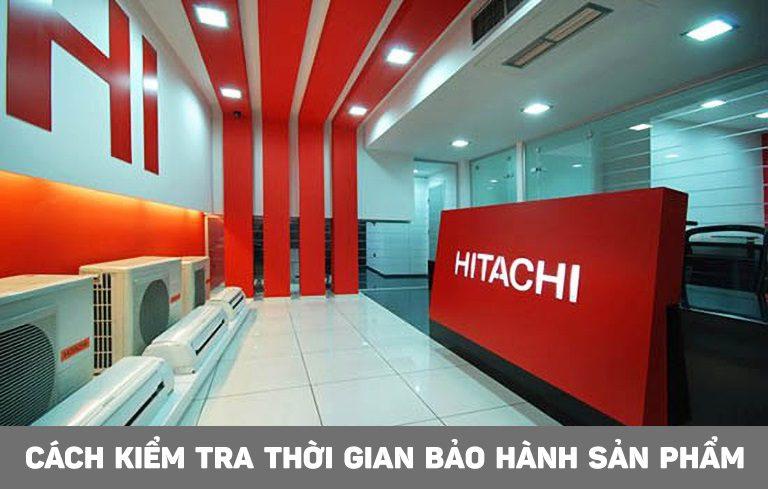 Hướng dẫn tra cứu thông tin bảo hành tủ lạnh Hitachi