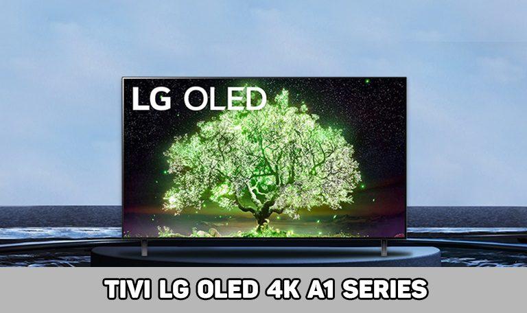 thinh-phat-Tivi LG Oled 4K A1 series