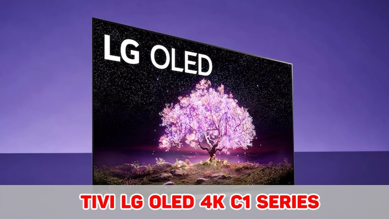 thinh-phat-Tivi LG Oled 4K C1 series