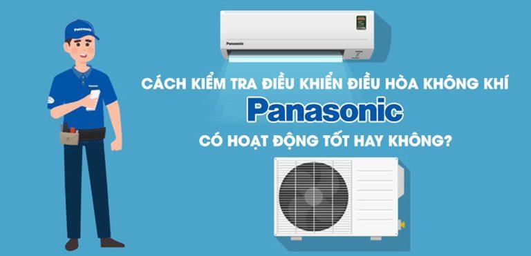 Kiểm tra điều khiển điều hòa Panasonic có hoạt động không?