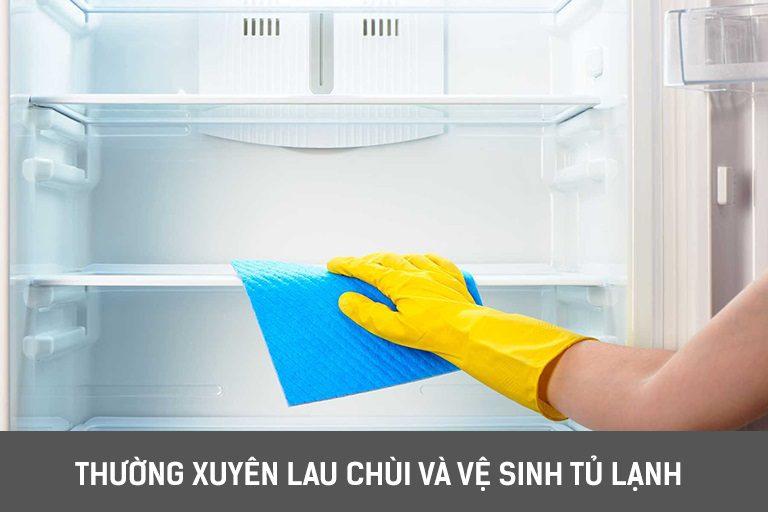 thinh-phat-Thường xuyên lau chùi và vệ sinh tủ lạnh