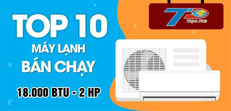 Top 5 Điều hòa 18.000BTU bán chạy nhất tháng 9/2021 tại Điện Lạnh Thịnh Phát